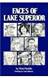 Faces of Lake Superior, Dixie Franklin, 1878005154