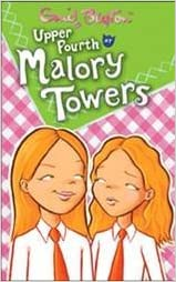 Upper Fourth at Malory Towers by Enid Blyton (2006-04-03)