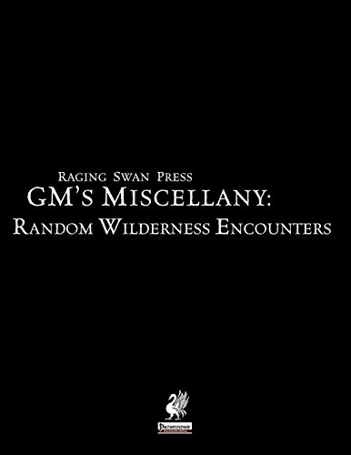 Raging Swan Press's GM's Miscellany: Random Wilderness Encounters