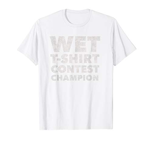Wet T Shirt Contest Champion - Funny Boobies Boob Lover