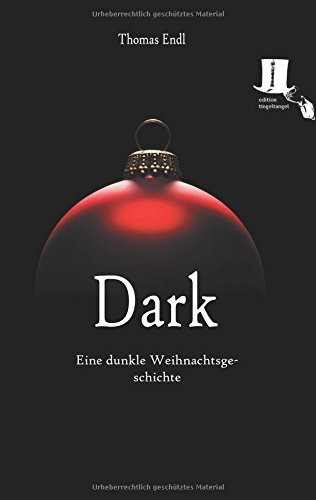 Dark: Eine dunkle Weihnachtsgeschichte