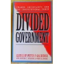 Divided Government: Change, Uncertainty, and the Constitutional Order