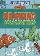 Drawing Sea Creatures (Drawing Is (Sea Creature Drawings)
