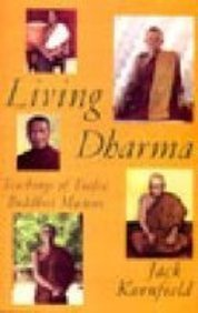 Shambala Living Dharma:Teachings Of Twelve Buddhist Masters [Paperback] [Jan 01, 1996] Jack Kornfield