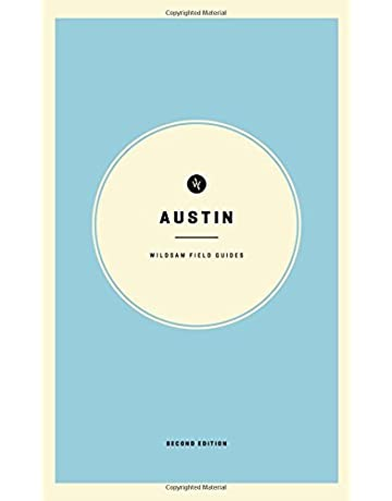 Wildsam Field Guides: Austin (American City Guide Series)