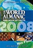 The World Almanac and Book of Facts 2008, World Almanac Editors, 1600570720