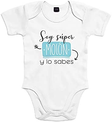 SUPERMOLON Body bebé algodón Soy super molón y lo sabes 3 meses ...