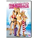 Death to the Supermodels : Widescreen Edition