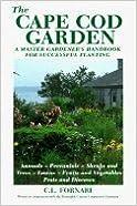 Book The Cape Cod Garden: A Master Gordener's Handbook for Successful Planting by C. L. Fornari (1996-06-03)