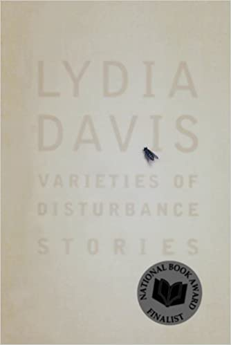 Varieties of Disturbance: Stories by Lydia Davis (2007-05-15)