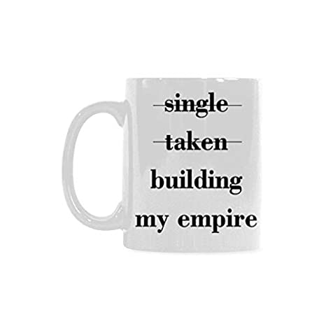 Amazon.com: 11 Ounces Funny Quotes Single Taken Building My ...