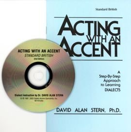 Acting With An Accent Standard British Dr David Alan Stern D A Stern N A 9780926862005 Amazon Com Books