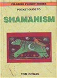 Pocket Guide to Shamanism