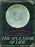 The Splendor of Jade, J. J. Schedel, 0525495053