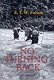 No Turning Back, Ted Fulton, 1740761413