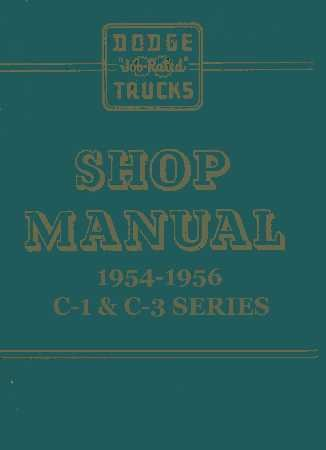 Factory Truck Dodge Parts Manual - 1954-1956 Dodge Truck Factory Service Manual
