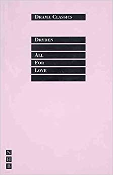 [(All for Love)] [By (author) John Dryden ] published on (January, 1999)