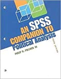 An SPSS Companion to Political Analysis 3th (third) edition Text Only