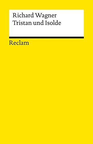 tristan-und-isolde-textbuch-mit-varianten-der-partitur-reclams-universal-bibliothek
