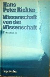 Wissenschaft von der Wissenschaft: Auf der Suche nach der besseren Erklarung (Reihe FrageZeichen) (German Edition)