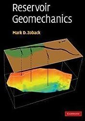 Reservoir Geomechanics by Zoback, Mark D. published by Cambridge University Press (2010)