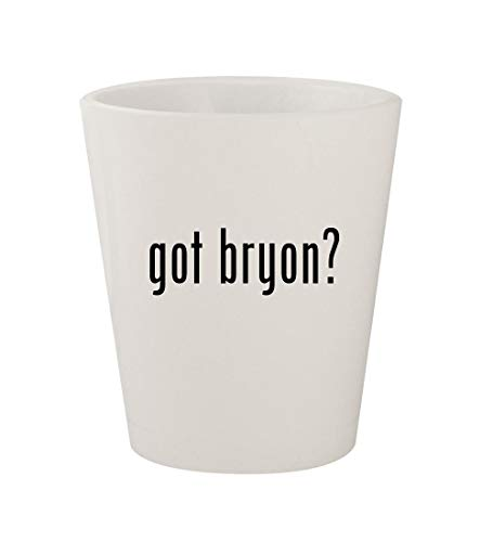 - got bryon? - Ceramic White 1.5oz Shot Glass