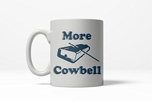 More Cowbell Funny Comedy Sketch TV Show Ceramic Coffee Drinking Mug ()