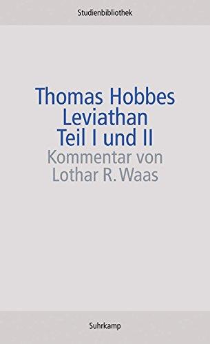 Leviathan: oder Stoff, Form und Gewalt eines kirchlichen und bürgerlichen Staates (Suhrkamp Studienbibliothek)