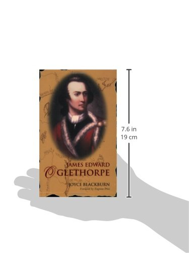 James Edward Oglethorpe: Foreword by Eugenia Price