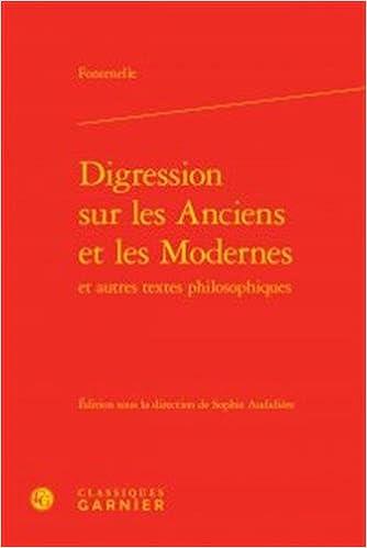Read Online Digression sur les Anciens et les Modernes et autres textes philosophiques epub pdf