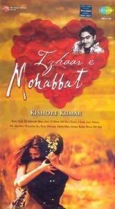 Izhaar E Mohabbat - Kishore Kumar