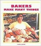 Bakers Make Many Things, Carol Greene, 1567665594