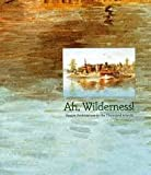Ah, Wilderness!, Pierre Du Prey and Dorothy Farr, 0889115435