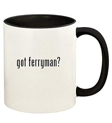 got ferryman? - 11oz Ceramic Colored Handle and Inside Coffee Mug Cup