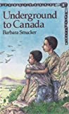img - for Underground to Canada (New Windmills) by Barbara Claassen Smucker (1986-04-04) book / textbook / text book