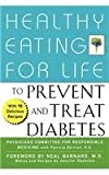 img - for Healthy Eating for Life to Prevent and Treat Diabetes book / textbook / text book