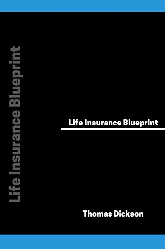 Pdf download life insurance blueprint by thomas dickson full book life insurance blueprint malvernweather Image collections