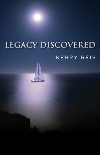 Book: Legacy Discovered by Kerry Reis