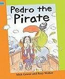 Pedro the Pirate, Mick Gowar, 1597712361