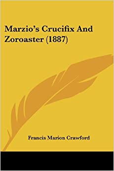 Book Marzio's Crucifix and Zoroaster (1887)