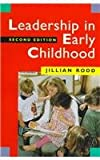 Leadership in Early Childhood Education : The Pathway to Professionalism, Rodd, Jillian, 0807737763
