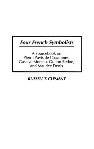 Four French Symbolists (ART HISTORY, ART CRITICISM)