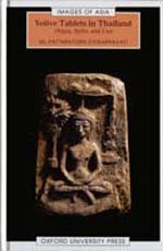 Votive Tablets in Thailand: Origin, Styles, and Uses (Images of Asia)