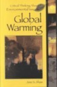 Critical Thinking About Environmental Issues - Global Warming (hardcover edition)