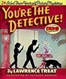 img - for You're the Detective! 24 Solve-Them-Yourself Mysteries book / textbook / text book