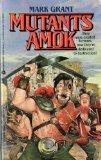 Mutants Amok