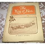 The Way It Was, Annie R. Mitchell, 0944194079