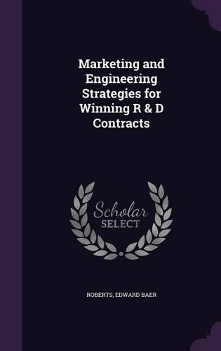 Download Marketing and Engineering Strategies for Winning R & D Contracts pdf