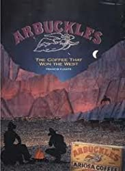 Arbuckles: The Coffee That Won the West