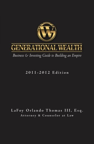 Read Online Generational Wealth: Business & Investing Guide to Building an Empire ebook